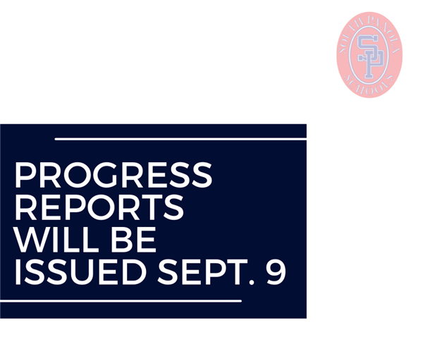 Progress Reports being sent home Sep 10